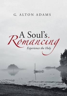 A Soul's Romancing