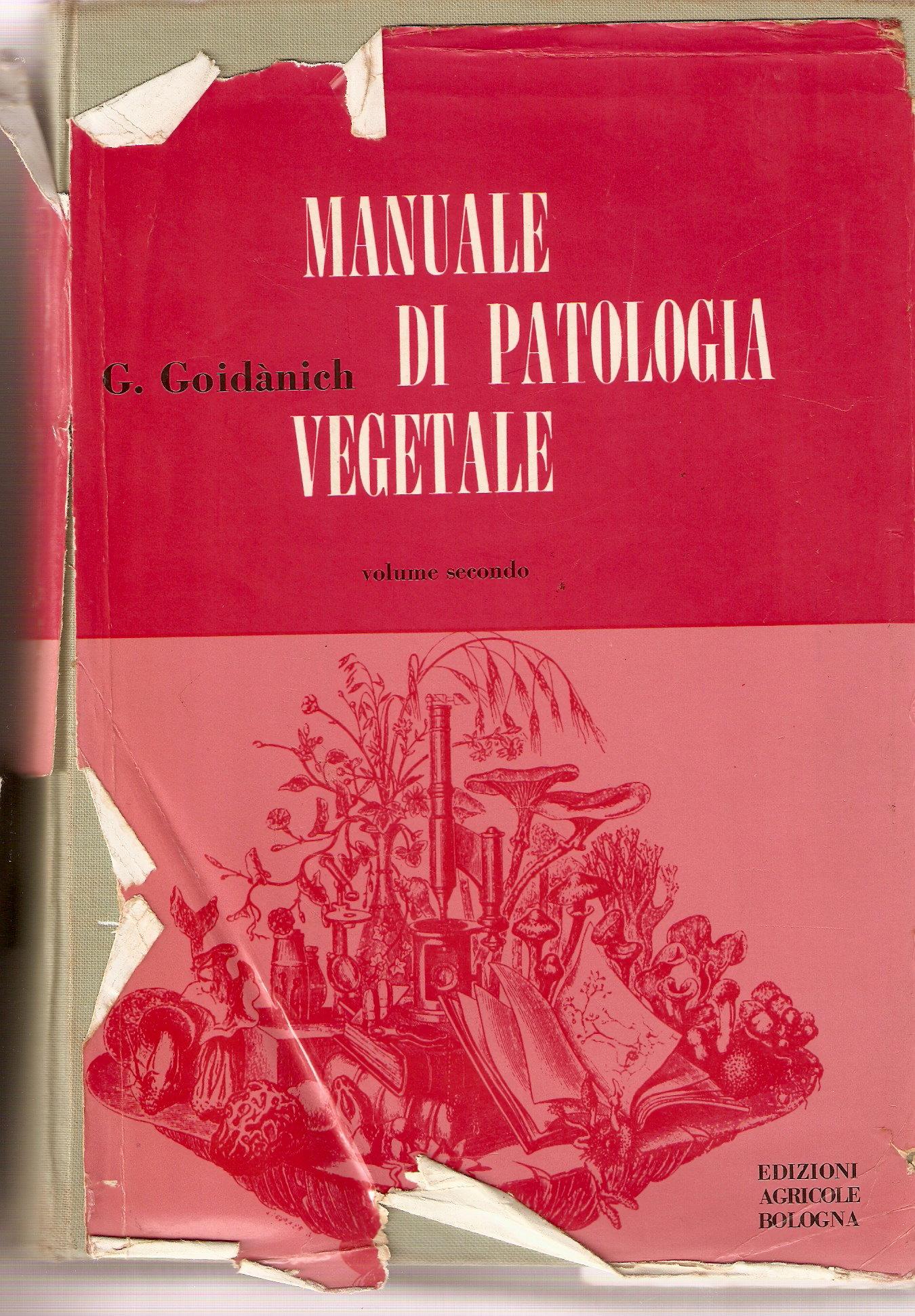 Manuale di patologia vegetale - vol. II