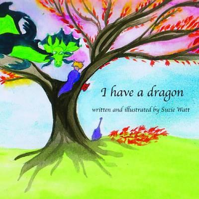 I Have a Dragon