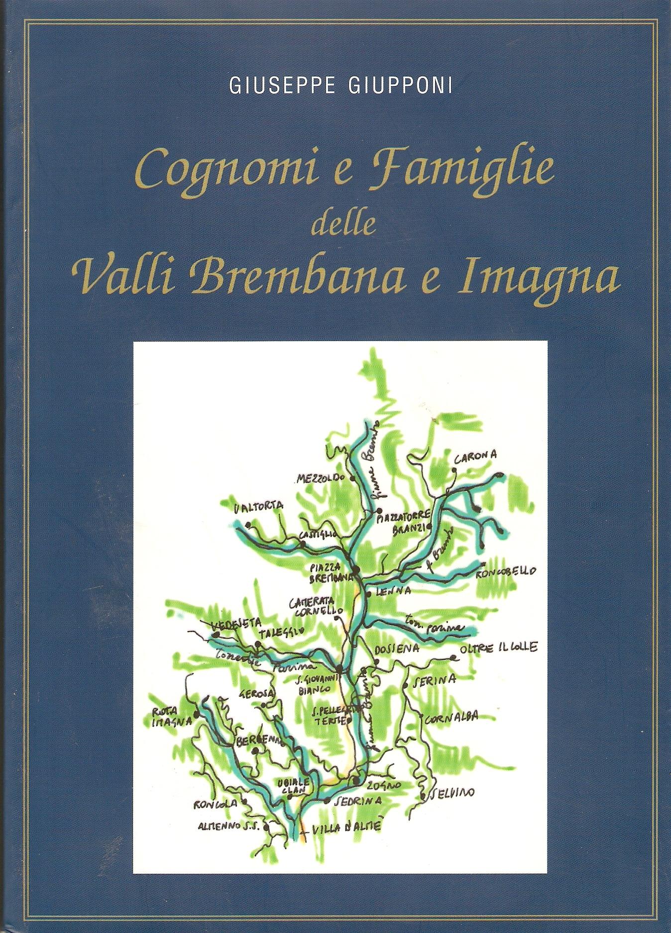 Cognomi e famiglie delle Valli Brembana e Imagna