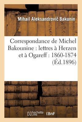 Correspondance de Michel Bakounine