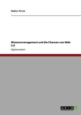 Wissensmanagement und die Chancen von Web 3.0
