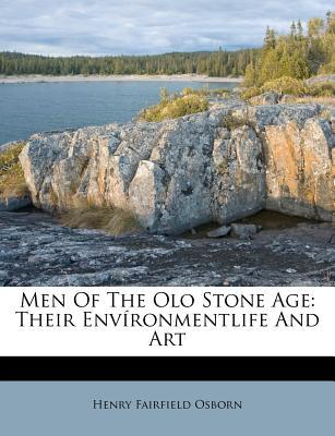 Men of the Olo Stone Age