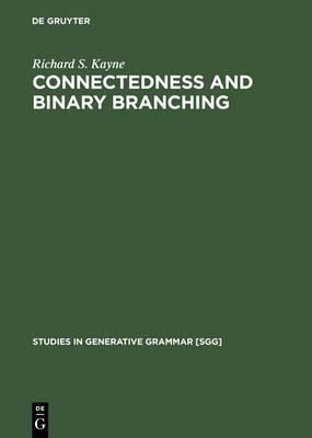 Connectedness and Binary Branching