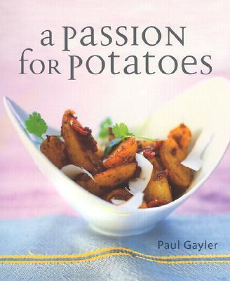 A Passion for Potato...