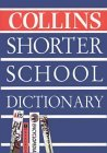 The Collins Shorter School Dictionary