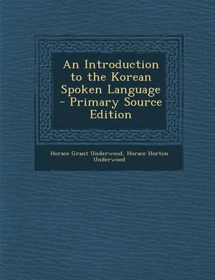 An Introduction to the Korean Spoken Language