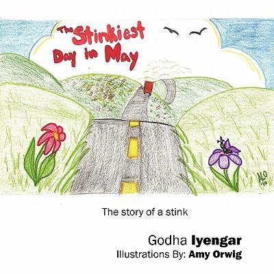 The Stinkiest Day in May