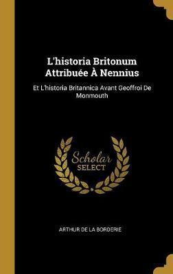 L'Historia Britonum Attribuée À Nennius