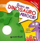 Sono un dinosauro feroce!