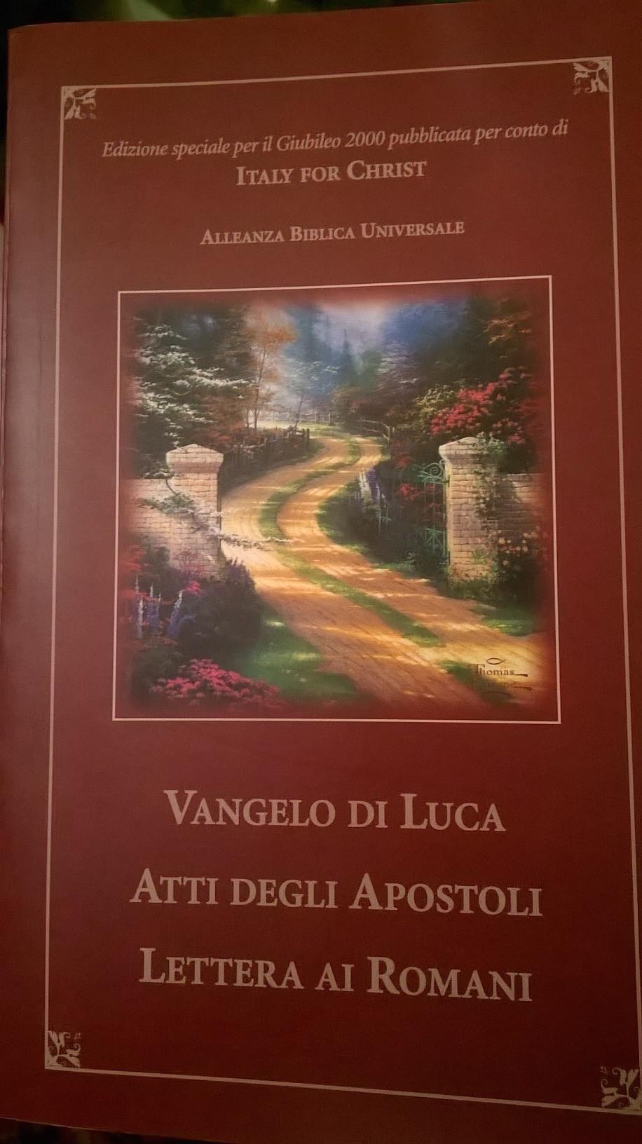 Vangelo di Luca; Atti degli apostoli; Lettera ai Romani