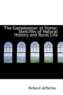The Gamekeeper at Home