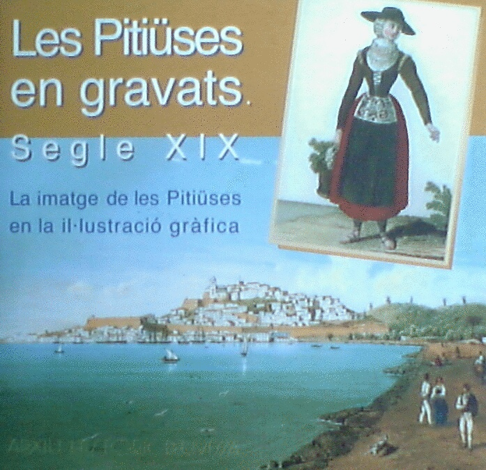Les Pitiüses en gravats, Segle XIX