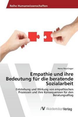 Empathie und ihre Bedeutung für die beratende Sozialarbeit
