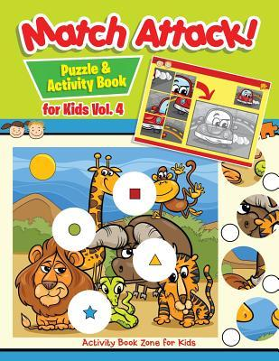 Match Attack! Puzzle & Activity Book for Kids Vol. 4