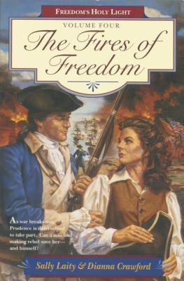 The Fires of Freedom