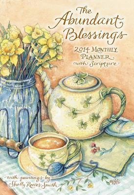 The Abundant Blessings Large Monthly Planner 2014 Calendar