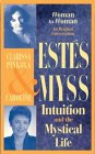 Intuition and the Mystical Life