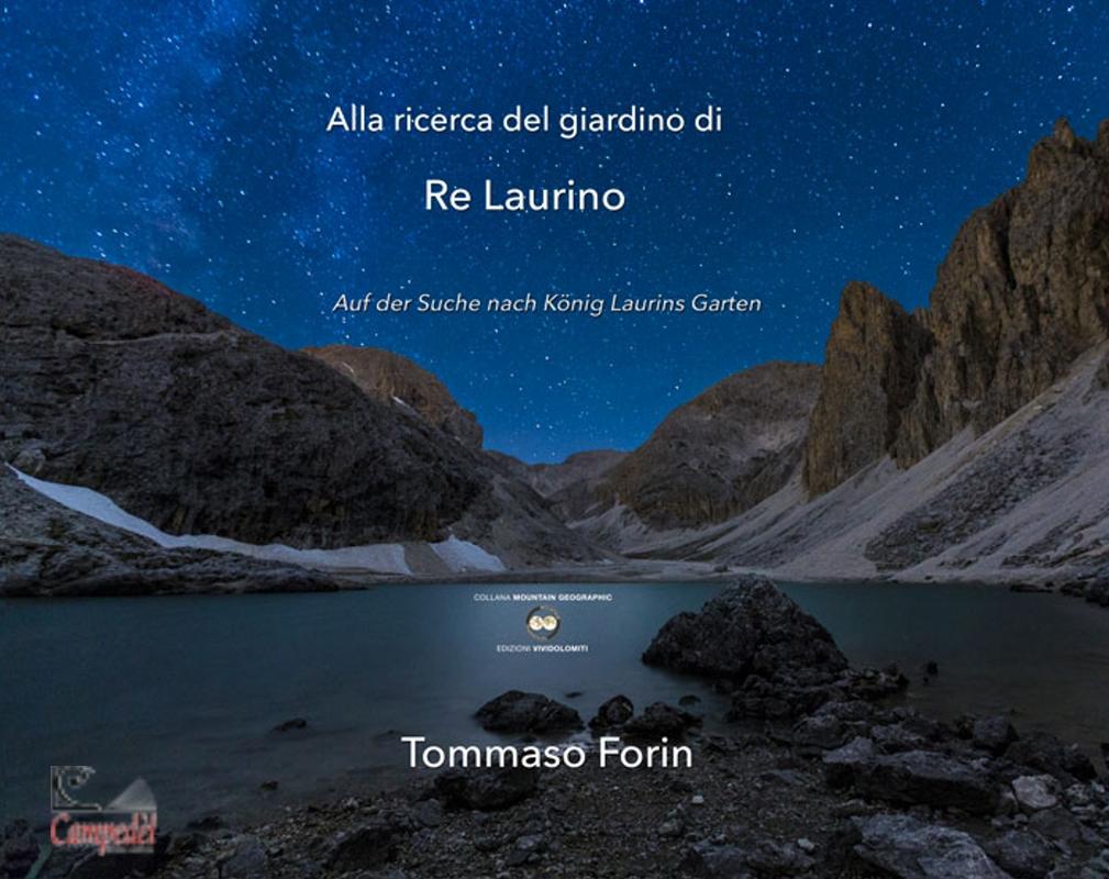 Alla ricerca del giardino di re Laurino - Auf der Suche nach Konig Laurins Garten