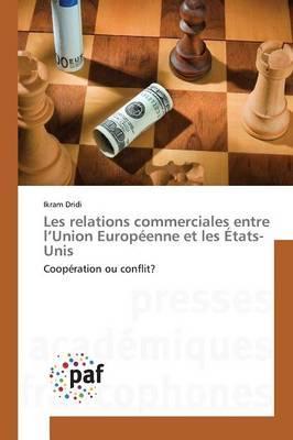 Les relations commerciales entre l'Union Européenne et les États-Unis