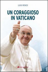 Un coraggioso in Vaticano