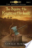 The Squire, His Knig...