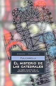 El Misterio De Las Catedrales/ The Mystery of the Cathedrals