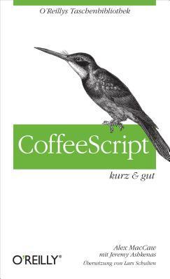 CoffeeScript - kurz & gut