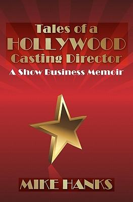 Tales of a Hollywood Casting Director