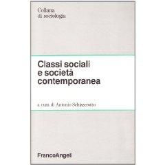 Classi sociali e società contemporanea