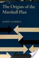 The Origins of the Marshall Plan
