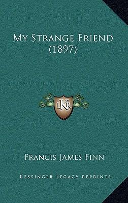 My Strange Friend (1897)