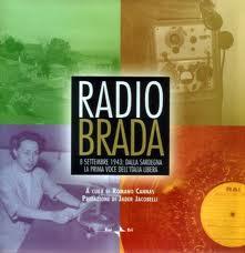Radio brada. 8 settembre 1943: dalla Sardegna la prima voce del'Italia libera. Con DVD