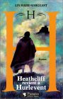 H, histoire de Heathcliff de retour à Hurlevent