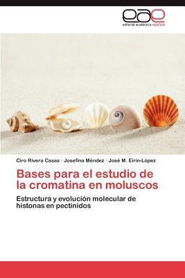 Bases para el estudio de la cromatina en moluscos