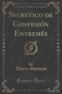 Secretico de Confesi...