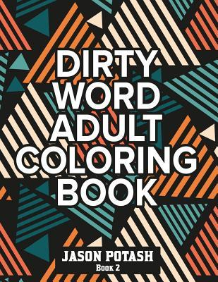 Dirty Word Adult Coloring Book