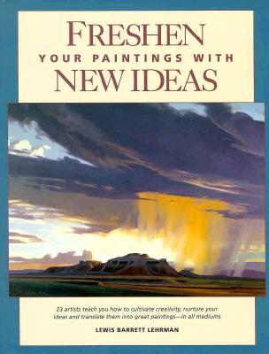 Freshen Your Paintings With New Ideas