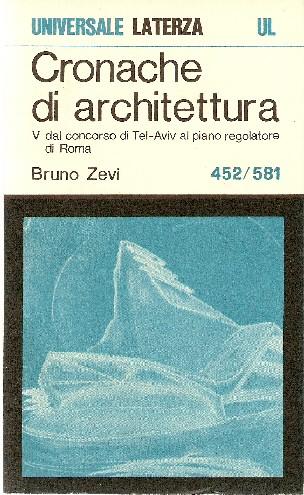 Cronache di architettura volume quinto (nn. 452-581)