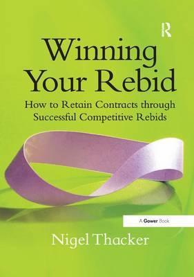 Winning Your Rebid