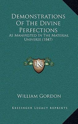 Demonstrations of the Divine Perfections