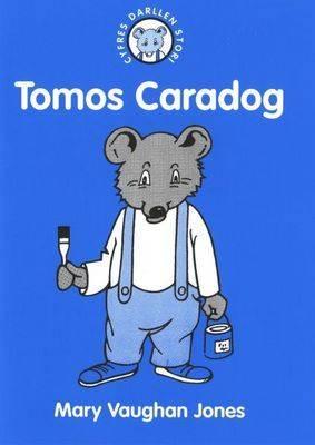 Tomos Caradog (Cyfres Darllen Stori)