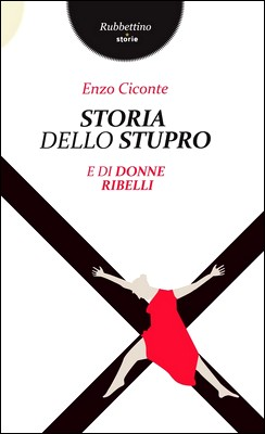 Storia dello stupro ...