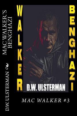 MAC Walker's Benghazi
