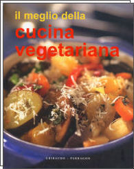 Il meglio della cucina vegetariana