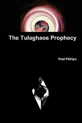 The Tulaghaos Prophecy