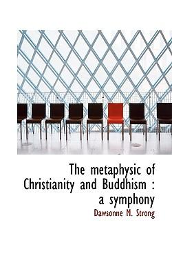 Metaphysic of Christianity and Buddhism
