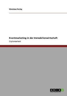 Eventmarketing in der Immobilienwirtschaft