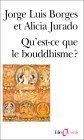 Qu'est-ce que le bouddhisme?