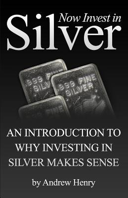 Now Invest in Silver